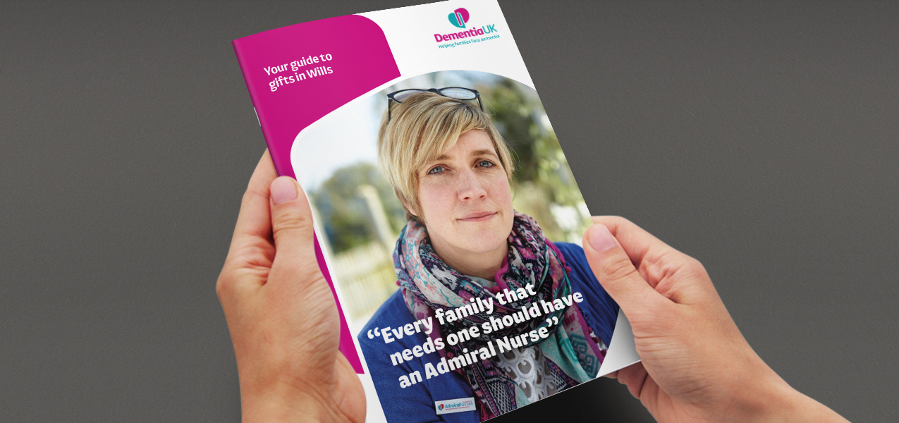 Dementia UK - Legacy proposition and communications